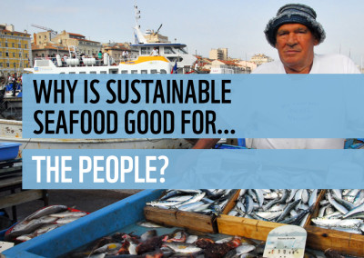 FAKE: Why is sustainable seafood good for… people?